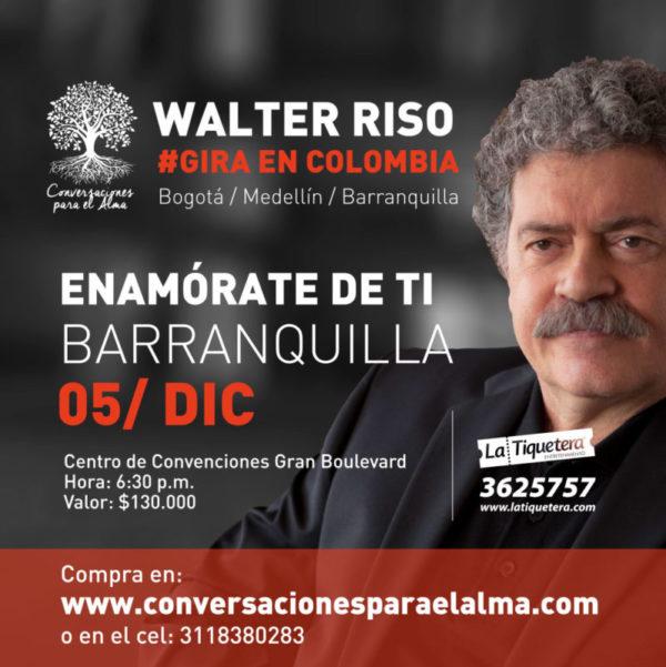 WALTER RISO ENAMÓRATE DE TI (BARRANQUILLA)