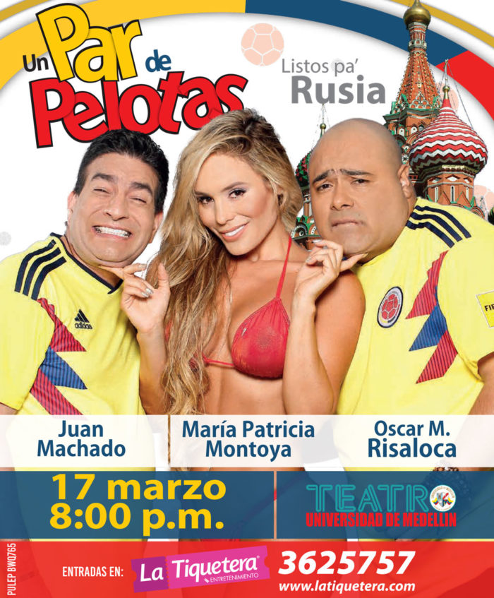 Un Par De Pelotas Con Juan Machado, Risaloca Y Maria Patricia Montoya